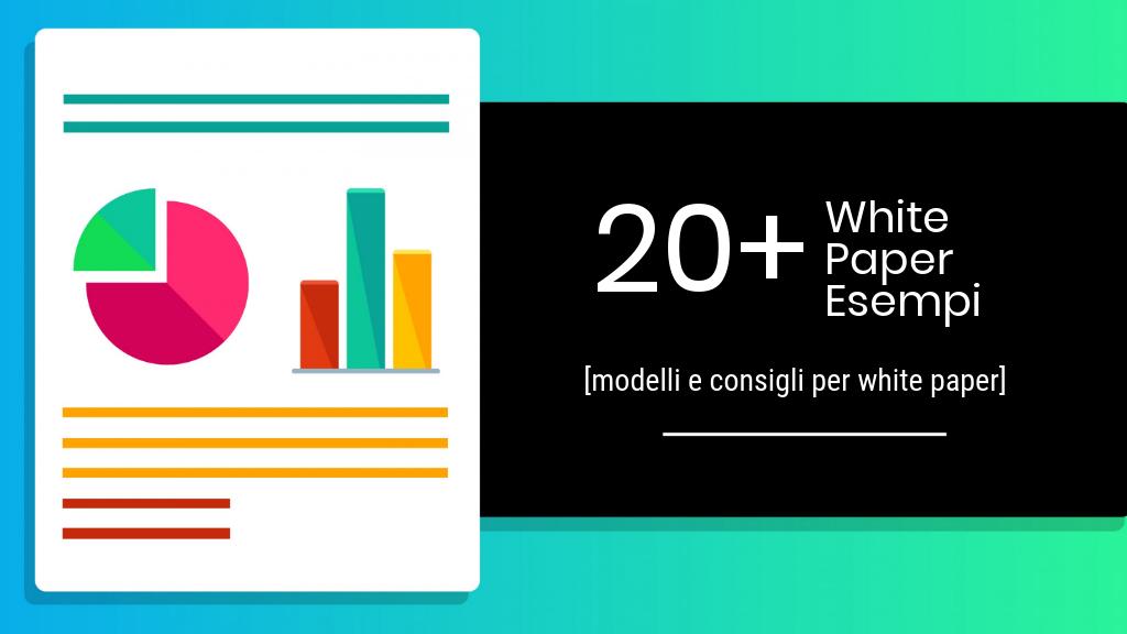 20+ esempi, modelli e consigli per white paper